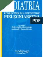 Radzikowski Andrzej, Banaszkiewicz Aleksandra - Pediatria. Podręcznik dla studentów pielęgniarstwa (2008)