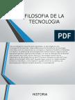 Filosofia de La Tecnologia