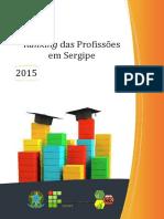 Ranking Das Profissoes Em Sergipe 2015