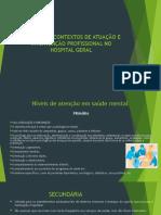 Diferentes Contextos de Atuação e Intervenção Profissional No
