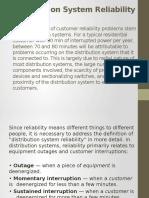 Distribution System Reliability
