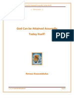 God Can Be Attained Assuredly Today Itself