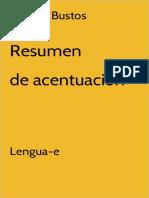 Alberto Bustos Resumen Acentuacion 3a Edicion