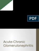 Acute Chronic Glomerulonephritis