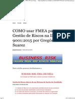 COMO usar FMEA para Gestão de Riscos na ISO 9001_2015 por Gregório Suarez _ Quality Way.pdf