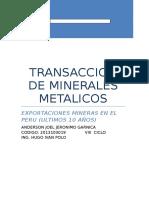 Transaccion de Minerales Metalicos