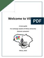 Welcome to Vilnius Autumn 2015 1