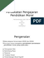 Pendekatan Pengajaran Pendidikan Moral.pptx