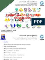 ESTRUTURA DOS SÓLIDOS CRISTALINOS_walber_atual_4.pptx