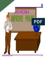 5.0 Six Sigma Improve