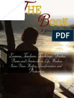 """""""THE BOOK"""" A GUIDE FOR LIFE Lessons, Teachers, Teachings, Quotes, Poems and Stories about Life, Wisdom, Inner Peace, Healing, Transformation, and Protection."""