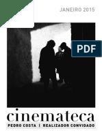 Pedro Costa, Cinemateca
