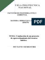 CONDUCCION DE UN PROYECTO DE APROVECHAMIENTO HIDRICO