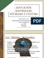 Educación, Naturaleza, Sociedad y Cultura