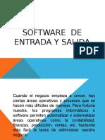 SOFTWARE DE ENTRADA Y SALIDA.pptx