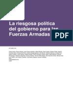 La Riesgosa Politica Del Gobierno Para Las FFAA