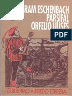 Terrera Guillermo Alfredo - Wolfram Eschenbach Parsifal Orfelio Ulises.pdf