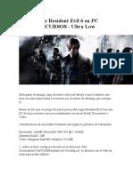 Como Jugar Resident Evil 6 en PC BAJOS RECURSOS