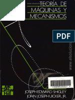 Teoría de Máquinas y Mecanismos - Joseph E. Shigley & John J. Uicker Jr.pdf