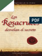 Los Rosacruces Desvelan El Secreto (libro completo)