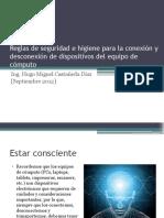 reglasdeseguridadehigieneparalaconexindeequiposdecmputo-130729000845-phpapp01.pptx