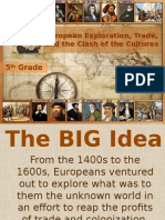 European Exploration Trade and the Clash