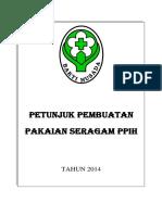 Petunjuk Pembuatan Pakaian Seragam PPIH 2014