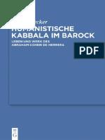 (Studia Judaica, 58) Gerold Necker-Humanistische Kabbala Im Barock_ Leben Und Werk Des Abraham Cohen de Herrera-Walter de Gruyter (2011).pdf