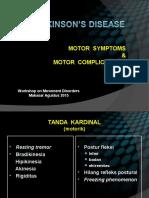 Parkinson Disease. Motor and Non Motor