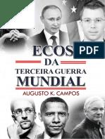 Ecos Da IIIa Guerra Mundial - Augusto Kengue Campos - Download