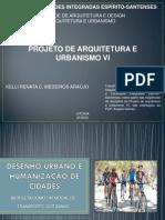 Kelli Medeiros _ Desenho Urbano e Humanização de Cidades