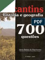 700 Questões de História e Geografia Do Tocantins