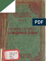 La Malgranda Johano - Frederik Van Eeden; Lau La Dek-oka Holanda Eldono Tradukis H. J. Bulthuis; L. K.