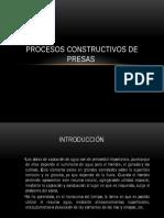 PROCESOS CONSTRUCTIVOS DE PRESAS.pptx