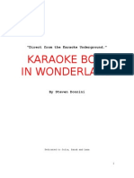 Karaoke Bob in Wonderland by Steven Donnini