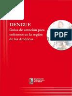 Dengue Guias de Atencion Para Enfermos en La Region de Las Americas