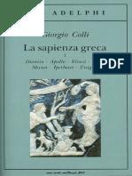 (Adelphi, 14) Giorgio Colli-La Sapienza Greca. Vol. I-Adelphi (2005)