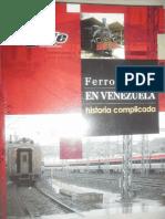 Ferrocarriles en Venezuela (Historia Complicada) - IAFE