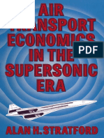 Alan H. Stratford B.Sc. (Eng.), F.R.Ae.S., F.R.S.A. (auth.)-Air Transport Economics in the Supersonic Era-Palgrave Macmillan UK (1973).pdf