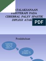 Presentasi CP Spastik Diplegi Ataksia