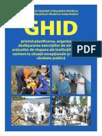 Ghid Privind Planificarea Organizarea Si Desfasurarea Exercitiilor de Simulare a Actiunilor de Raspuns Ale Institutiilor Medico-sanitare La Situatii Exceptionale Si Urgente de Sanatate Publica