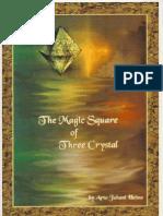 The Magic Square of Three Crystal