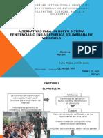 Alternativas Para Un Nuevo Sistema Penitenciario en La Republica Bolivariana de Venezuela
