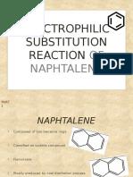 Electrophilic Substitution Reaction of Naphthalene