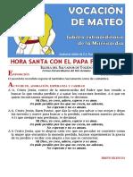HORA SANTA CON EL PAPA. La vocación de  Mateo. Año de La Misericordia. (15)