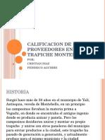 Calificacion de Proveedores en El Trapiche Montebello