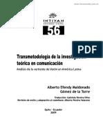 Transmetodología de La Investigación Teórica en Comunicación - Efendy Maldonado de la Torre