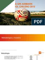 Encuesta Gfk Adimark Del Fúfbol 2015 (Chile)