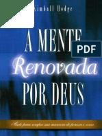 A Mente Renovada Por Mente Renovada por Deus