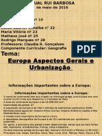 Aspectos Gerais e Urbanização da Europa